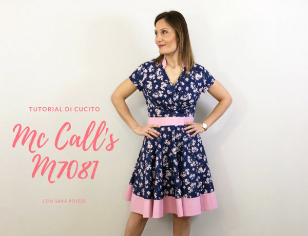 Cucire il wrap dress Mc Call's M7081 - con Sara Poiese
