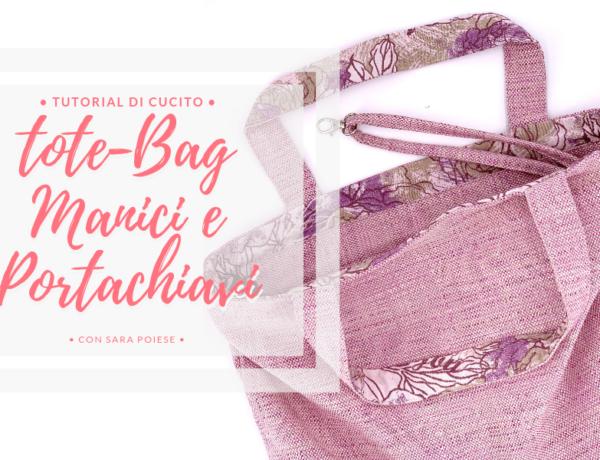 Come cucire la tote Bag | Manici e Portachiavi | in sartoria con Sara Poiese