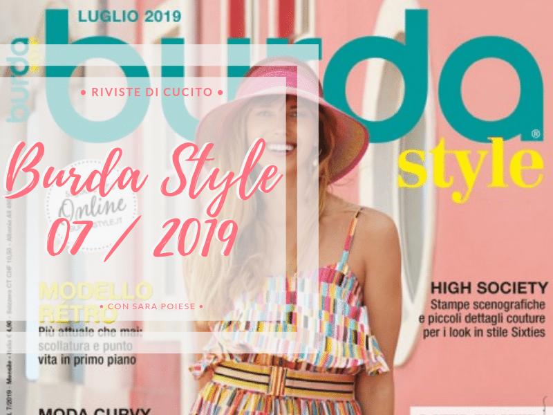 Sfogliamo Burda Style Luglio 2019 | rivista di cartamodelli | in sartoria con Sara Poiese