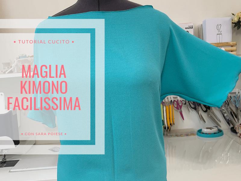 Cucire la maglietta kimono in 30 minuti | tutorial cucito facilissimo | in sartoria con Sara Poiese