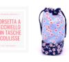 BLOG | bucket bag | borsetta a secchiello con tasche e coulisse | cucito con sara poiese.png