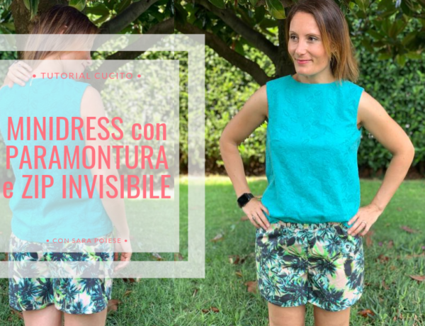 BLOG | Come cucire il minidress con paramontura e cerniera invisibile | in sartoria con Sara Poiese